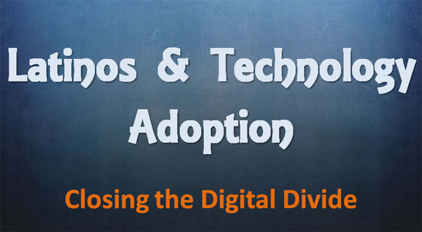 latinos-and-technology-adoption