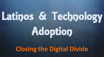 Latinos and Technology Adoption: Get Your Business Online