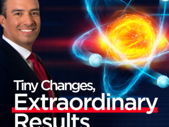 Tiny Changes, Remarkable Results   Be Extraordinary