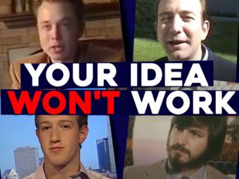 Your Idea Won't Work | Startups